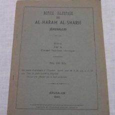 Libros: NOTICE ILLUSTRÉE SUR AL-HARAM AL-SHARIF; EDITADO POR EL CONSEJO SUPREMO ISLÁMICO 1950; A ESTRENAR. Lote 21321819