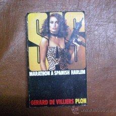 Libros: EN FRANÇAIS.- SAS MARATHON S SPANISH HARLEM PLON Nº 48 (NOVELA POLICIACA)DE GERARD VILLERS.1977. Lote 24186893