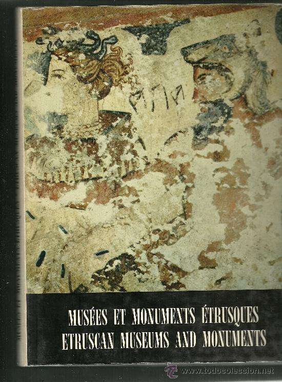 MUSEES ET MONUMENTS ETRUSQUES MARIA SANTANGELO TEXTO EN FRANCES 1963 (Libros Nuevos - Idiomas - Francés)