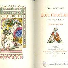 Libros: ANATOLE FRANCE. BALTHASAR. PARÍS, 1925. EDICIÓN DE BIBLIÓFILO. TEXTO EN FRANCÉS. FRANCÉS. Lote 24310085