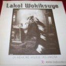 Libros: LAKOL WOKIKSUYE - LA MÉMOIRE VISUELLE DES LAKOTA 1868-1890 - ED. MISTRAL 1993 - EN FRANCÉS. Lote 26311454