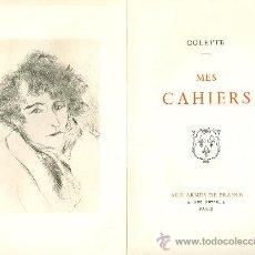 books - COLETTE. Mes cahiers. París, 1941. Dedicatoria autógrafa. - 25204180