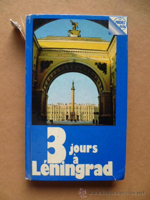 3 JOURS A LENINGRAD, GUIA, 1982, (VER FOTOS). EN FRANCÉS. (Libros Nuevos - Idiomas - Francés)