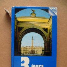 Libros: 3 JOURS A LENINGRAD, GUIA, 1982, (VER FOTOS). EN FRANCÉS.. Lote 27765078