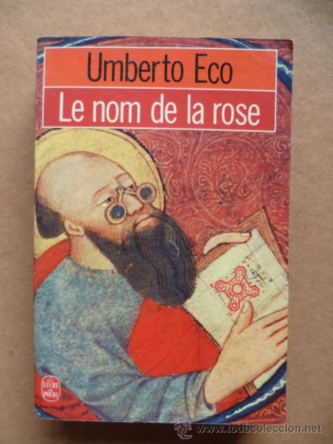 UMBERTO ECO ( EL NOM DE LA ROSA ) 1982, 633 PAG. (EN FRANCES). (Libros Nuevos - Idiomas - Francés)