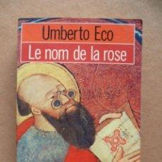 Libros: UMBERTO ECO ( EL NOM DE LA ROSA ) 1982, 633 PAG. (EN FRANCES).. Lote 27765218