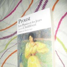 Libros: LES PLAISIRS ET LES JORS SUIVI L'INDEFFÉRENT - MARCEL PROUST - FOLIO CLASIQUE 2001 - EN FRANCÉS . Lote 29899365