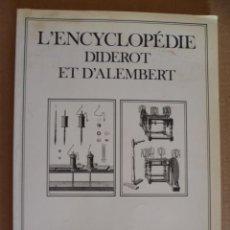 Libros: L'ENCYCLOPÉDIE DIDEROT ET D'ALEMBERT - L'ART DE LA SOIE / INTER LIVRES (EN FRANCÉS-VER FOTOS).. Lote 32527407