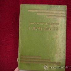 Libros: LIBRO CON TEXTOS EN FRANCES,AÑO 1927-L'AMI FRITZ,PAR ERCKMANN-CHATRIAN-247 P.. Lote 33440619