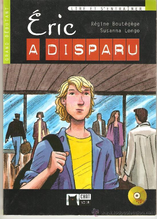 ERIC A DISPARU, RÉGINE BOUTÉGÈGE SUSUNNA LONGO (Libros Nuevos - Idiomas - Francés)