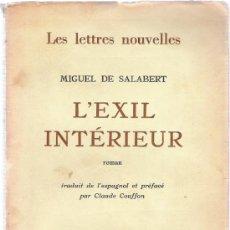 Libros: L´EXIL INTERIEUR - MIGUEL DE SALABERT - . Lote 34854778