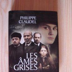 books - LIBRO EN FRANCES. LES ÂMES GRISES de PHLIPPE CLAUDEL, 2003 - 36808232