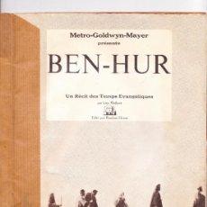 Libros: LIBRO EN FRANCÉS - BEN-HUR - WILLIAM WYLER - REPLETO DE FOTOGRAFIAS DE LA PELÍCULA - VER IMÁGENES. Lote 38023723