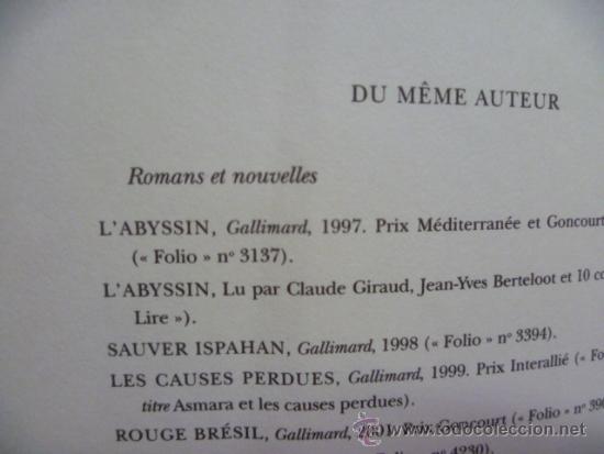 Libros: LE GRAND COEUR, Jean Christophe Rufin - roman (en frances) Editions Gallimard, 2012 - Foto 2 - 38790556