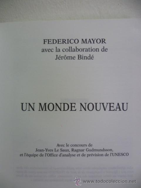 Libros: UN MONDE NOUVEAU, Frederico Mayor - Editions ODILE JACOB - 1999 (en frances) - Foto 2 - 38790583