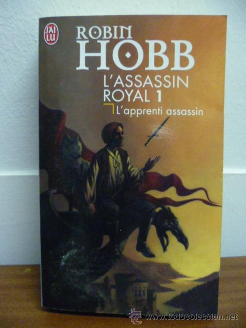 Libros: Hobb, Robin Lassassin royal, 1. Lapprenti assassin, 1998 (en frances) - Foto 1 - 39138601