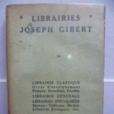 Libros: LIBRAIRIE JOSEPH GIBERT - PRINCIPES ELEMENTAIRES DE PHILOSOPHIE, 1950 / 301 PAG. (EN FRANCES). Lote 39138970