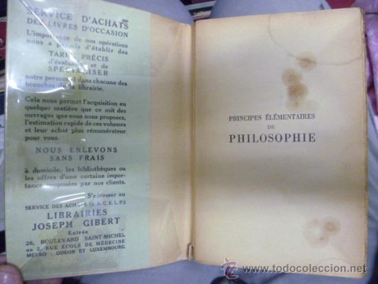 Libros: LIBRAIRIE JOSEPH GIBERT - Principes Elementaires de Philosophie, 1950 / 301 pag. (en frances) - Foto 2 - 39138970