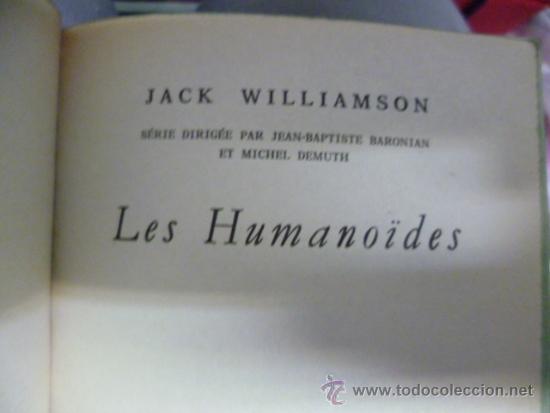 Libros: Les Humanoides - J. Williamson - 1971 (en frances) 408 pag. - Foto 2 - 39139309