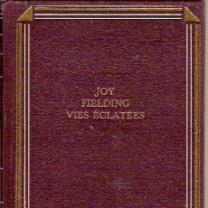 Libros: VIES ECLATEES JOY FIELDING FRANCE LOISIRS 1998. Lote 39392147