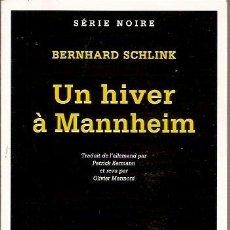 books - SERIE NOIRE UN HIVER A MANNHEIM BERNHARD SCHLINK GALLIMARD 2000 - 39542218