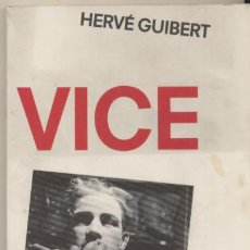 Livres: VICE. HERVÉ GUIVERT.. Lote 40400946