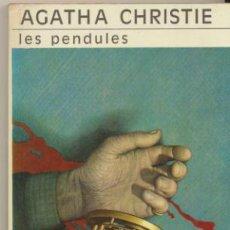 Libros: AGATHA CHRISTIE. LES PENDULES. CLUB DES MASQUES Nº 50.. Lote 262672890