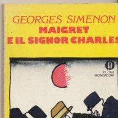 Libros: MAIGRET E IL SIGNOR CHARLES. GEORGES SIMENON. EDIT. MONDADORI 1977.. Lote 40420434