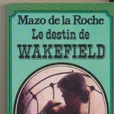 Libros: JALNA. LE DESTIN DE WAKEFIELD. MAZO DE LA ROCHE. LIBRAIRIE PLON.. Lote 40420622