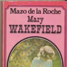 Libros: JALNA. MARY WAKEFIELD. MAZO DE LA ROCHE. LIBRAIRIE PLON.. Lote 109429758