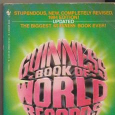 Libros: GUINNESS 1984 BOOK OF WORLD RECORDS. (704 PÁGINAS). Lote 40420788