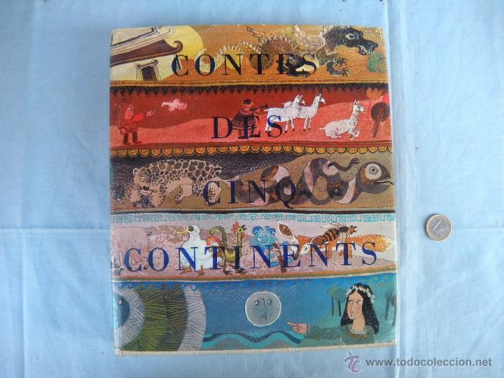 LIBRO. CONTES DES CINQ CONTINENTS. ADAPTADO POR RÉ ET PHILIPPE SOUPAULT. EN FRANCÉS. (Libros Nuevos - Idiomas - Francés)