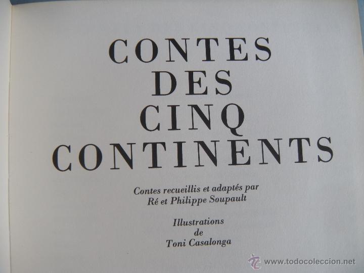 Libros: LIBRO. CONTES DES CINQ CONTINENTS. ADAPTADO POR RÉ ET PHILIPPE SOUPAULT. EN FRANCÉS. - Foto 6 - 40512475