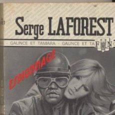 Libros: LES FILLES DE GAUNCE. SERGE LAFOREST. FLEUVE NOIR 1974.. Lote 40607718