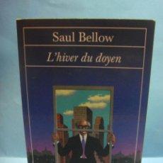 books - LIBRO EN FRANCÉS. L´HIVER DU DOYEN. SAUL BELLOW.1982 - 41080152