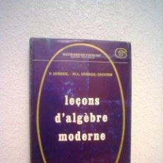 Libros: LECCIONES DE ALGEBRA MODERNA-IDIOMA FRANCES.. Lote 41362895