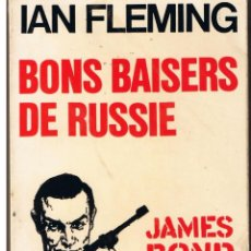 Libros: BONS BAISERS DE RUSSIE. JAMES BOND 007. IAN FLEMING. PLON Nº 3.. Lote 43573009