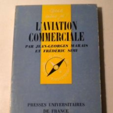 Libros: QUE SAIS JE ? Nº 359 - L´AVIATION COMMERCIALE. Lote 43776517