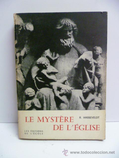 LE MYSTERE DE L' EGLISE - R. HASSEVELDT - 1953 (EN FRANCES) (Libros Nuevos - Idiomas - Francés)