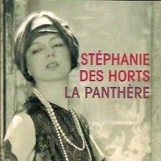 Libros: LE LIVRE DE POCHE LA PANTHERE STEPHANIE DES HORTS. Lote 45993799