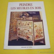 Libros: PEINDRE LES MEUBLES EN BOIS. Lote 46189468