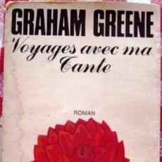 Libros: LIBRO LOS VIAJES CON MI TIA DE GRAHAM GREENE EN FRANCES EDICION DE BOLSILLO. Lote 46213118