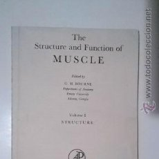 Libros: THE STRUCTURE AND FUNCTIÓN OF MÚSCLE, VOL 1, BORNE, 1960.. Lote 46540415
