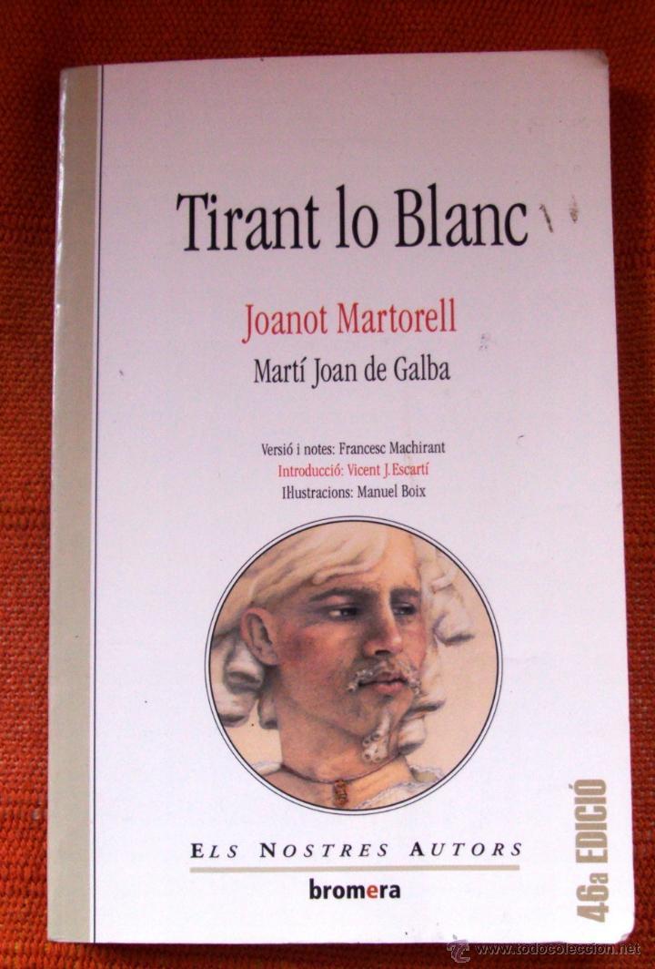 LIBRO TIRANT LO BLANC EDITORIAL BROMERA ILUSTRACIONES MANUEL BOIX EN VALENCIANO (Libros Nuevos - Idiomas - Francés)