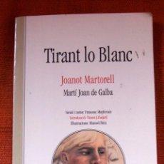 Libros: LIBRO TIRANT LO BLANC EDITORIAL BROMERA ILUSTRACIONES MANUEL BOIX EN VALENCIANO . Lote 47094136