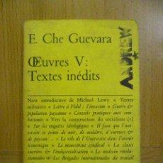 Libros: E,CHE GUEVARA - TEXTES INEDITS (EN FRANCES). Lote 47260192