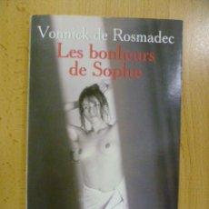 Libros: LES BONHEURS DE SOPHIE. - VONNICK DE ROSMADEC / POCKET (EN FRANCES). Lote 47512820