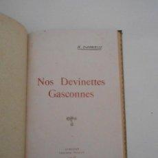 Libros: H. DAMBIELLE NOS DEVINETTES GASCONNES SAMATAN IMPRIMIERE OCCITANE 1928. Lote 50106648