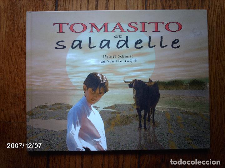 TOMATITO ET SALADELLE - HISTORIA DE UN GITANO Y UN TORO - EN FRANCES (Libros Nuevos - Idiomas - Francés)