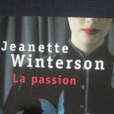 Libros: LA PASSION. JEANETTE WINTERSON. ED. POINTS. AÑO 2013. RÚSTICA. 212 PÁGINAS. 130 GR.. Lote 98945606